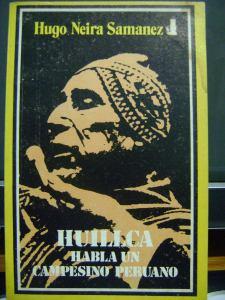 huillca-habla-un-campesino-peruano-hugo-neira